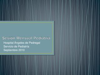 Sesi n Mensual Pediatr a