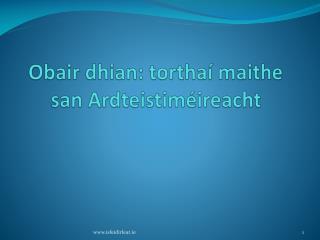 Obair dhian: tortha  maithe san Ardteistim ireacht