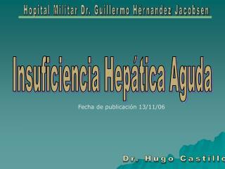 Hopital Militar Dr. Guillermo H rnandez Jacobsen