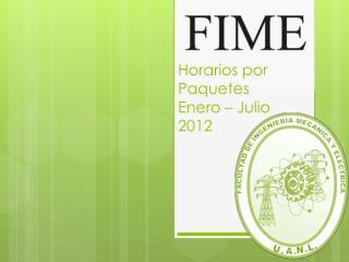 Horarios por Paquetes Enero   Julio 2012