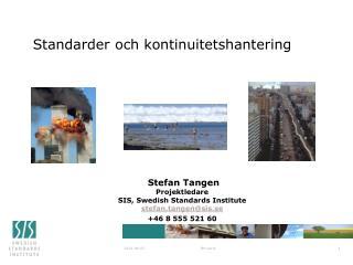 Standarder och kontinuitetshantering