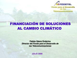 FINANCIACI N DE SOLUCIONES AL CAMBIO CLIM TICO