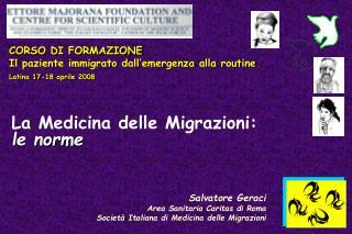Salvatore Geraci Area Sanitaria Caritas di Roma Societ  Italiana di Medicina delle Migrazioni