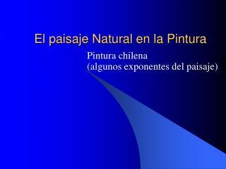 El paisaje Natural en la Pintura