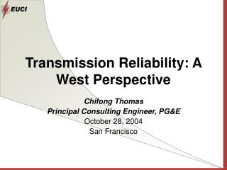 Transmission Reliability: A West Perspective