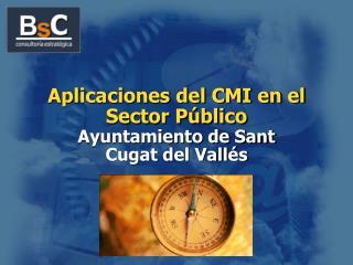 Aplicaciones del CMI en el Sector P blico