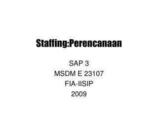 Staffing:Perencanaan
