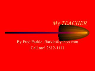 is a teacher who teaches