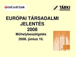 EUR PAI T RSADALMI JELENT S 2008