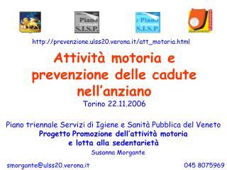 Attivit  motoria e prevenzione delle cadute nell anziano Torino 22.11.2006