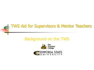 TWS Aid for Supervisors  Mentor Teachers