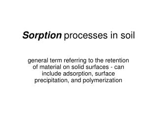 Sorption processes in soil