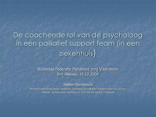 De coachende rol van de psycholoog in een palliatief support team in een ziekenhuis