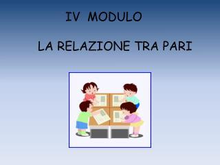 IV  MODULO
