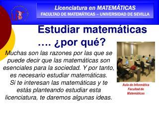 Licenciatura en MATEM TICAS FACULTAD DE MATEM TICAS   UNIVERSIDAD DE SEVILLA