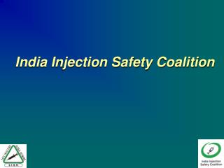 India Injection Safety Coalition