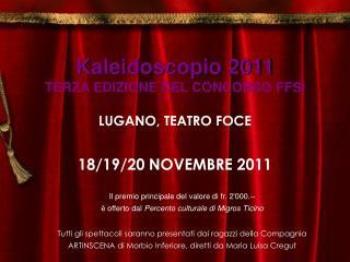Kaleidoscopio 2011 TERZA EDIZIONE DEL CONCORSO FFSI