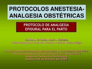 PROTOCOLOS ANESTESIA-ANALGESIA OBST TRICAS