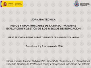 JORNADA T CNICA          RETOS Y OPORTUNIDADES DE LA DIRECTIVA SOBRE  EVALUACI N Y GESTI N DE LOS RIESGOS DE INUNDACI N