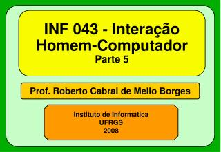 INF 043 - Intera  o Homem-Computador Parte 5