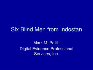 Six Blind Men from Indostan