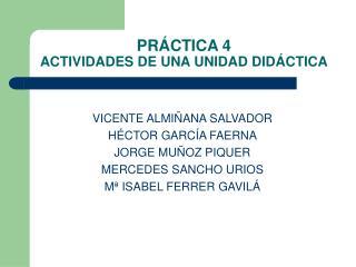 PR CTICA 4 ACTIVIDADES DE UNA UNIDAD DID CTICA