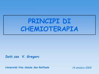 PRINCIPI DI CHEMIOTERAPIA