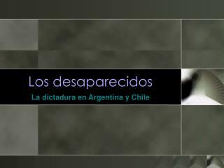 Los desaparecidos