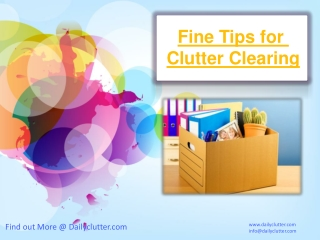 Fine Tips for Clutter Clearing