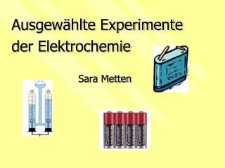 Ausgew hlte Experimente der Elektrochemie