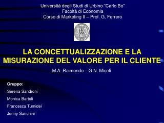 Universit  degli Studi di Urbino  Carlo Bo   Facolt  di Economia  Corso di Marketing II   Prof. G. Ferrero