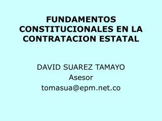FUNDAMENTOS CONSTITUCIONALES EN LA CONTRATACION ESTATAL