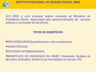 INSTITUTO NACIONAL DO SEGURO SOCIAL-INSS