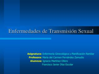 Enfermedades de Transmisi n Sexual