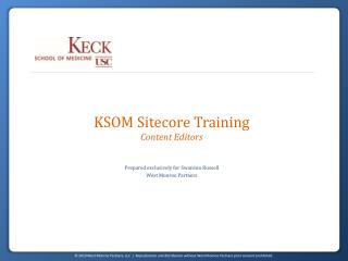 KSOM Sitecore Training Content Editors