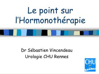 Le point sur l Hormonoth rapie