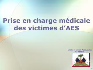 Prise en charge m dicale des victimes d AES