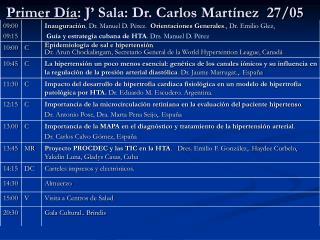 Primer D a: J  Sala: Dr. Carlos Mart nez  27