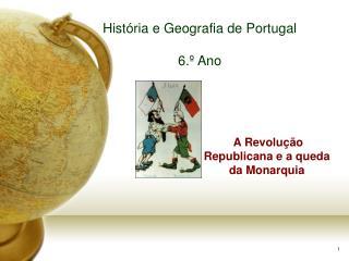 Hist ria e Geografia de Portugal  6.  Ano