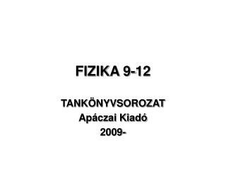 FIZIKA 9-12