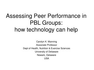 Assessing Peer Performance in PBL Groups:  how technology can help