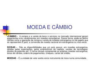 MOEDA E C MBIO