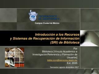 Introducci n a los Recursos y Sistemas de Recuperaci n de Informaci n SRI de Biblioteca