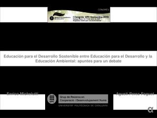 Educaci n para el Desarrollo Sostenible entre Educaci n para el Desarrollo y la  Educaci n Ambiental: apuntes para un de