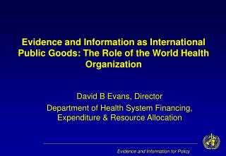 Evidence and Information for Policy