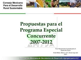 Propuestas para el Programa Especial Concurrente  2007-2012