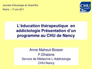 L  ducation th rapeutique  en addictologie Pr sentation d un programme au CHU de Nancy
