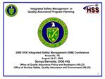 2009 DOE Integrated Safety Management ISM Conference  Knoxville, TN August 24-27, 2009 Sonya Barnette, DOE-HQ Office of