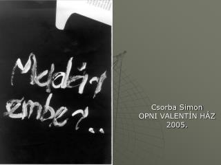 Csorba Simon OPNI VALENT N H Z 2005.