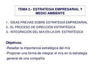 TEMA 2.- ESTRATEGIA EMPRESARIAL Y MEDIO AMBIENTE